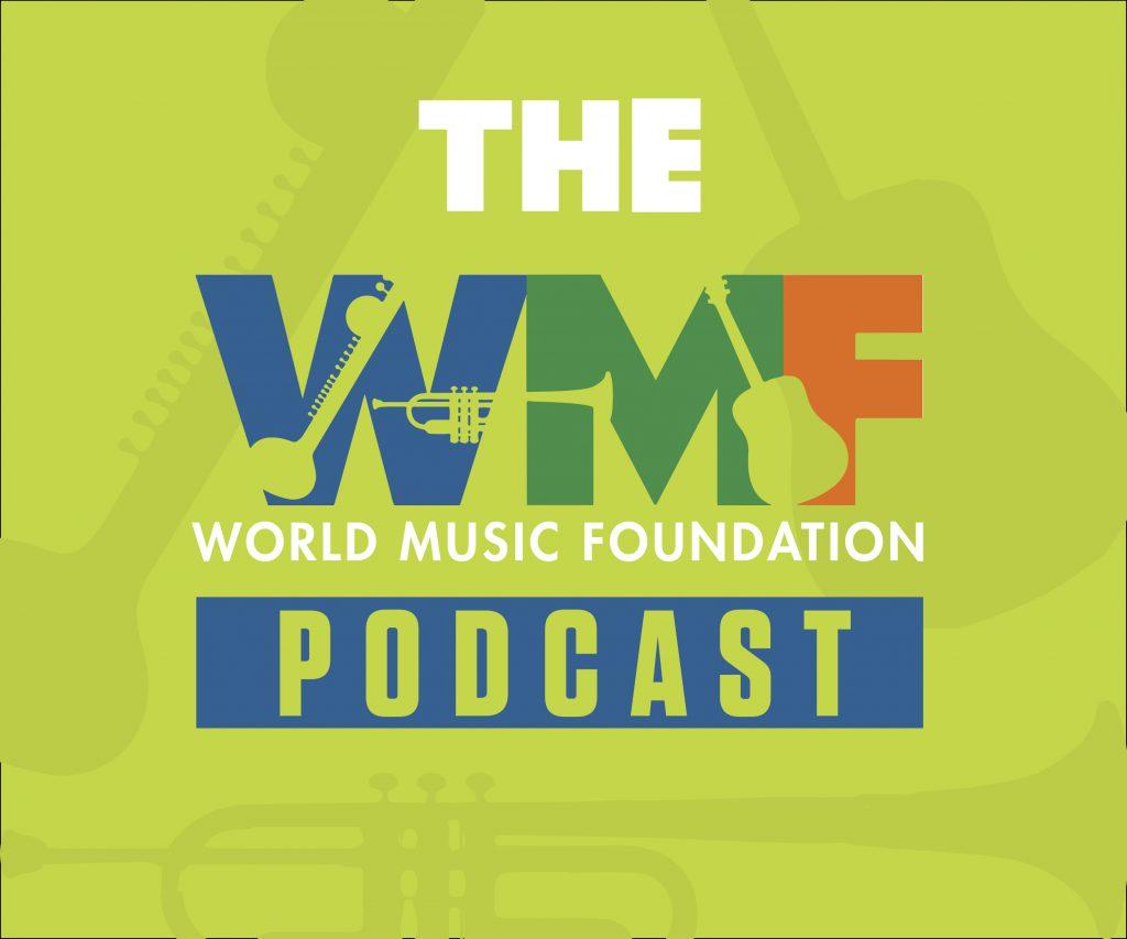 Podcast - The World Music Foundation