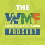 The World Music Foundation Podcast